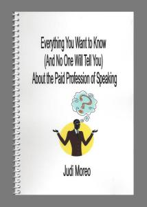 Everything You Wanted to Know (and no one will tell you) About The Paid Profession of Speaking